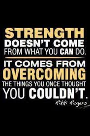 barriers obstacles - strength comes fromovercoming